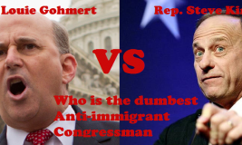 who is the dumbest anti-immigrant congressman