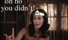 wonder woman Oh no you didn't